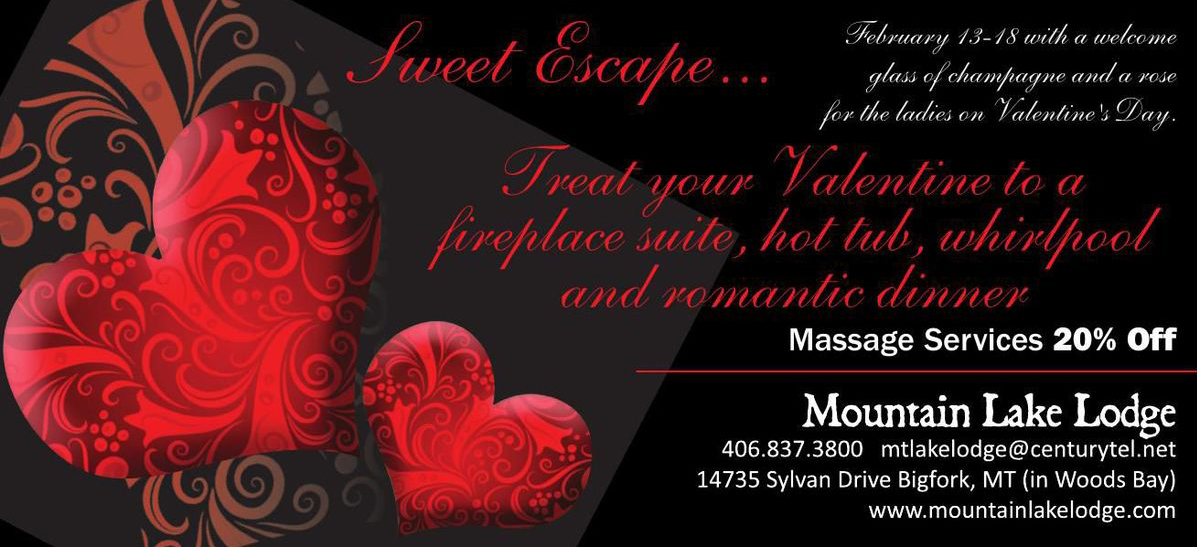Valentines Day Special Mountain Lake Lodge